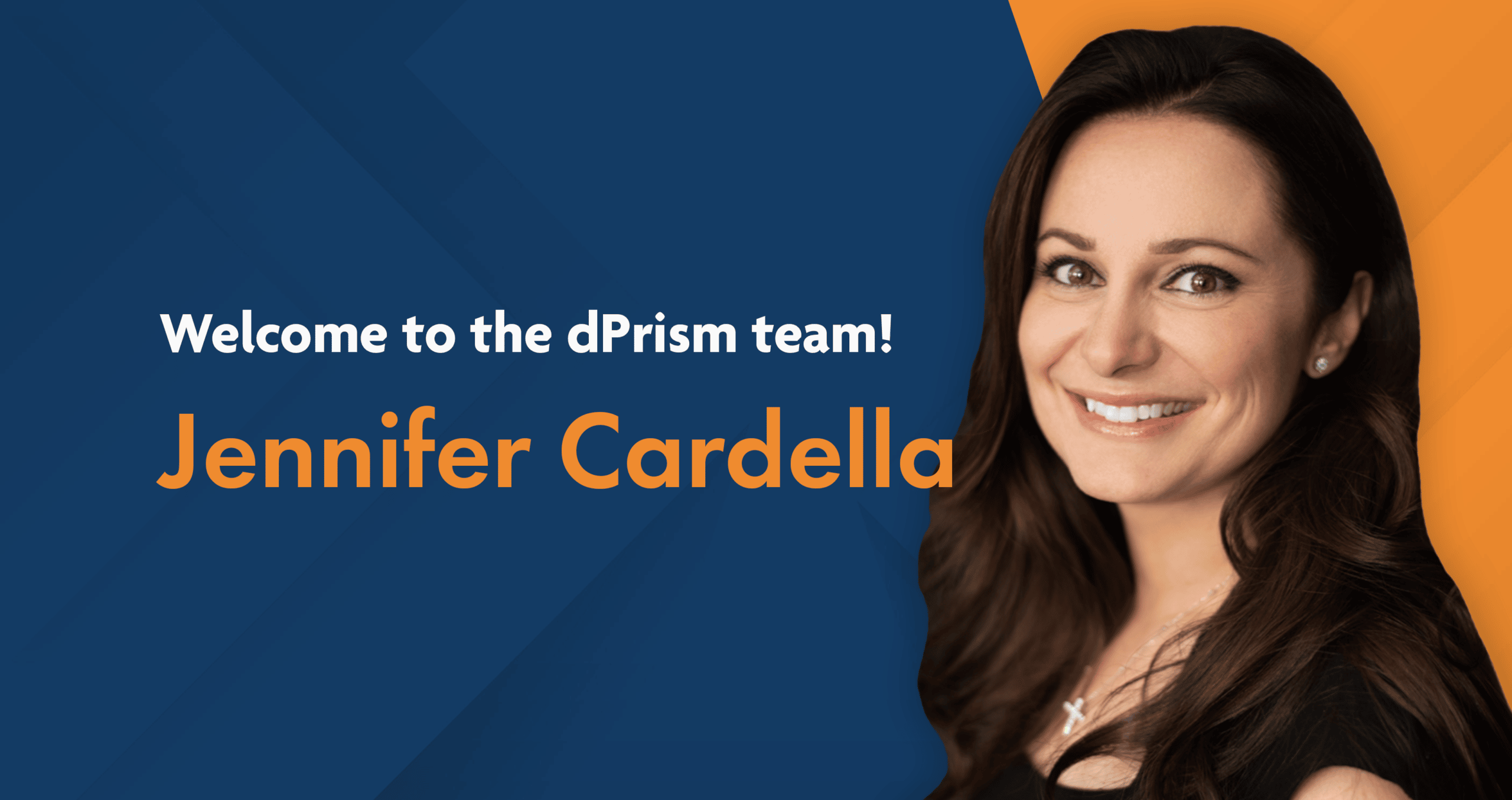 Welcome Jennifer Cardella to dPrism